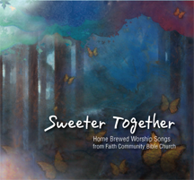 Sweeter Together CD
